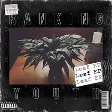 Ranking Youth – Leaf EP