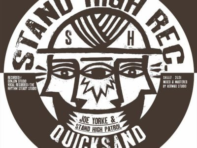 Joe Yorke & Stand High Patrol – Quicksand